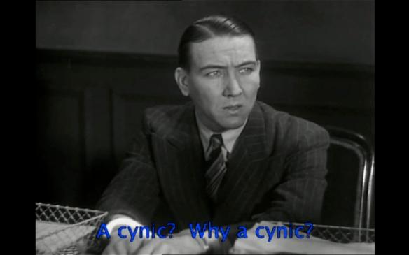 Cynic? (La Chienne)